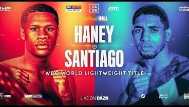 Devin Haney vs. Alfredo Santiago / Дэвин Хэйни - Альфредо Сантьяго
