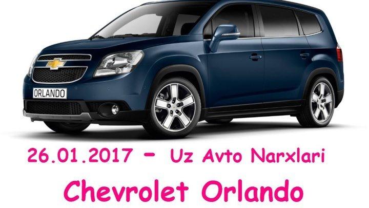 26012017 Chevrolet Orlando Uz Avto Narxlari Video Yoqan Bulsa