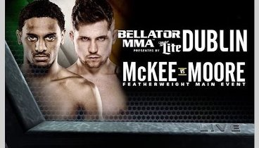 Bellator 187: Moore vs. McKee / Main Card - Онайн video. HD