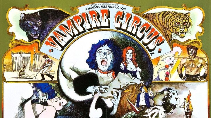 Цирк вампиров / Vampire Circus (Великобритания 1972 HD) Мистика, Фантастика, Ужасы