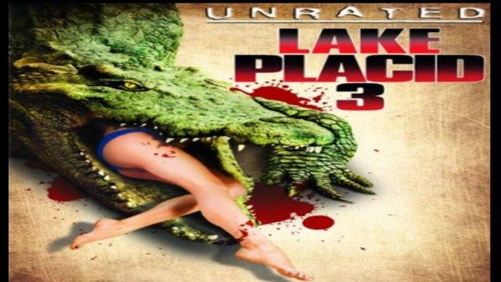 Озеро страха 3 (ужасы, боевик, триллер)