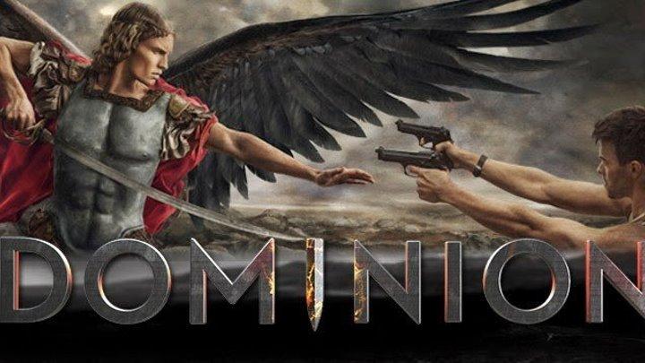 Доминион / Dominion (1 сезон / 3 - 4 серия (2014) HD