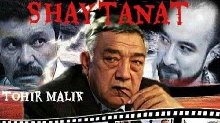 SHaytanat / Шайтанат (uzbek kino)2-QISIM