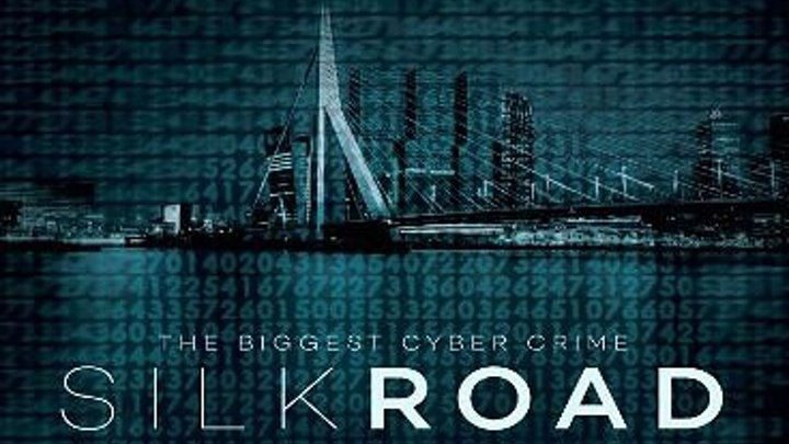 ШEЛKOBЫЙ ПУTЬ (2017) ( Silk Road). триллер, драма, криминал