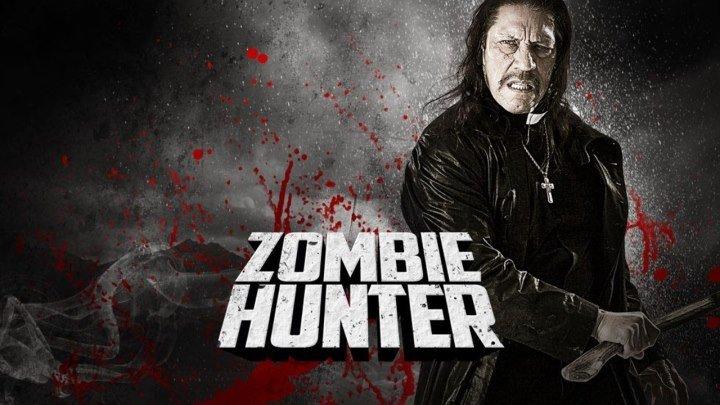 Охотник на зомби (2013)