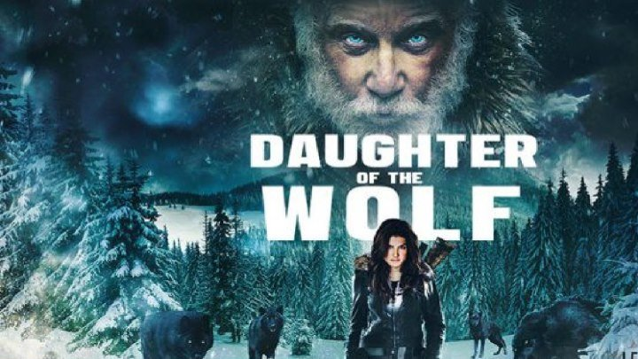 Дочь волка 2019 HD боевик, триллер