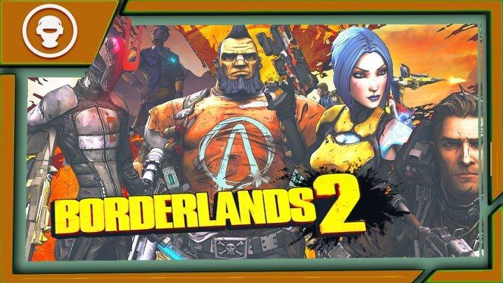 Borderlands 2 - ЧЕТВЕРКА СУПЕРГЕРОЕВ | ЭПИЗОД 4