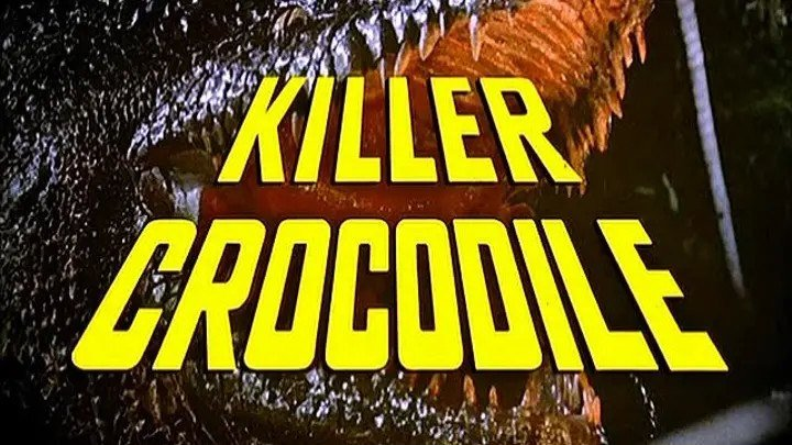 Крокодил-убийца / Killer Crocodile (1989) - ужасы