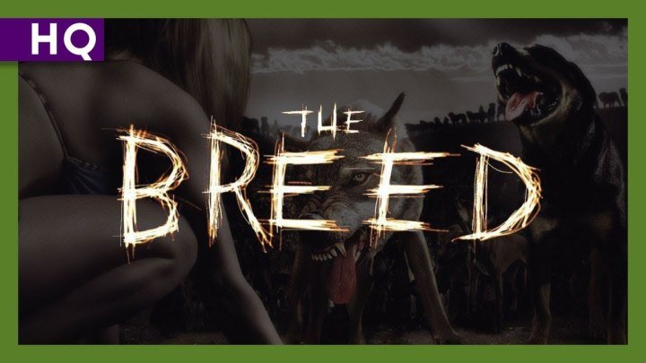 Свора \ The Breed (2006) \ триллер, ужасы