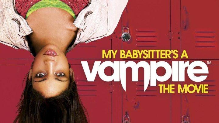 Моя няня – вампир (2010) Комедия, Приключения, Ужасы, Фэнтези