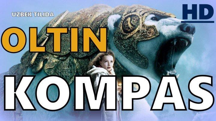Oltin Kompas UZBEK TILIDA Full HD   Золотой компас 2007 г 📹