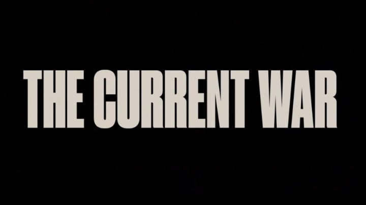 THE CURRENT WAR :: OFFICIAL TRAILER
