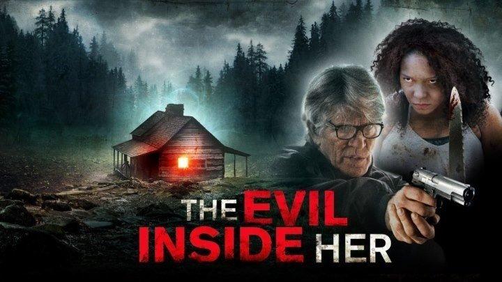 Зло внутри нее 2019 ужасы, триллер