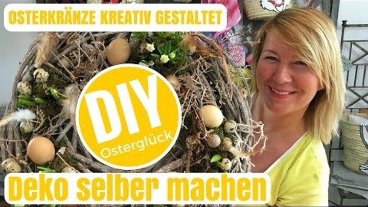 Diy Deko Ideen Selber Machen Kreative Osterkranze Von Imke