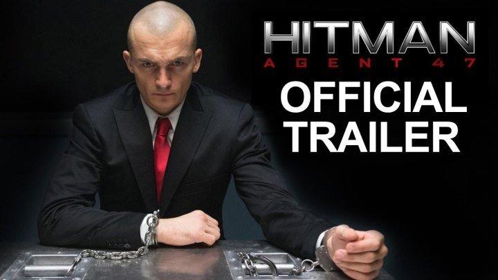 Хитмэн: Агент 47 - русский трейлер 2015