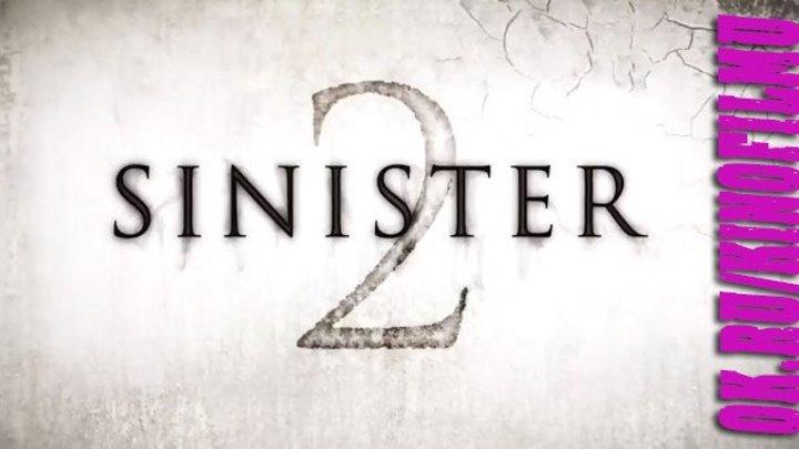 Синистер II 2015 (Осторожно CAMRip)