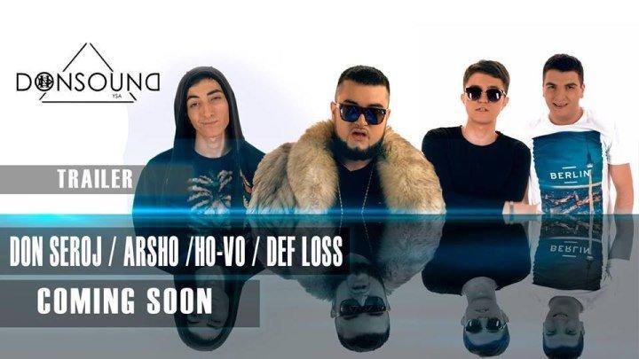 Don Seroj _ Arsho _ Ho-Vo _ Def Loss - coming soon _ 4k __ Նոր տեսահոլովակ հոկտեմբերի 5 - ին ...