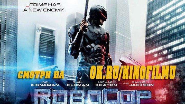 Poбokoп 2014 HD+ [Видео группы Кино - Фильмы]