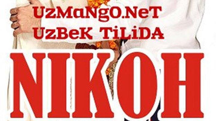 Никох - Помолвка - Хинд Киноси Узбек тилида таржима