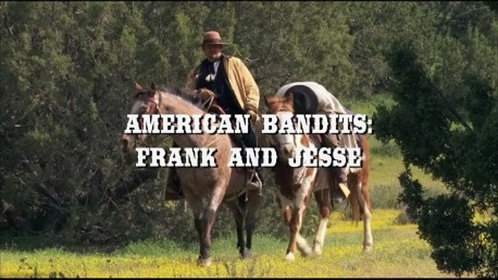 """ Aмериканские бандиты : Фрэнк и Джесси "" ( вестерн - комедия )"