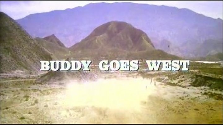 """ Бадди едет на Запад "" ( вестерн - комедия )"