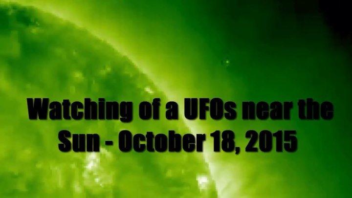 Наблюдение за НЛО возле Солнца - 18 октября 2015