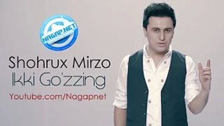 Shohrux Mirzo - Ikki Go'zzing (Official HD Video)