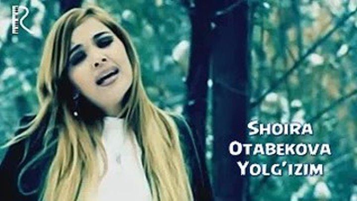 Shoira Otabekova - Yolg'izim (Official HD Video)