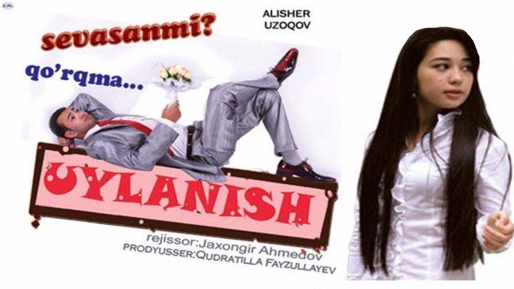 Uylanish (o'zbek film) ¦ Уйланиш (узбекфильм) 2009