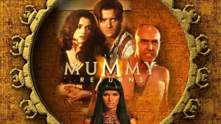 """""""Мумия 2. Возвращение"""" _ (2001) Фэнтези,боевик,триллер,приключения. HD 1080p."""