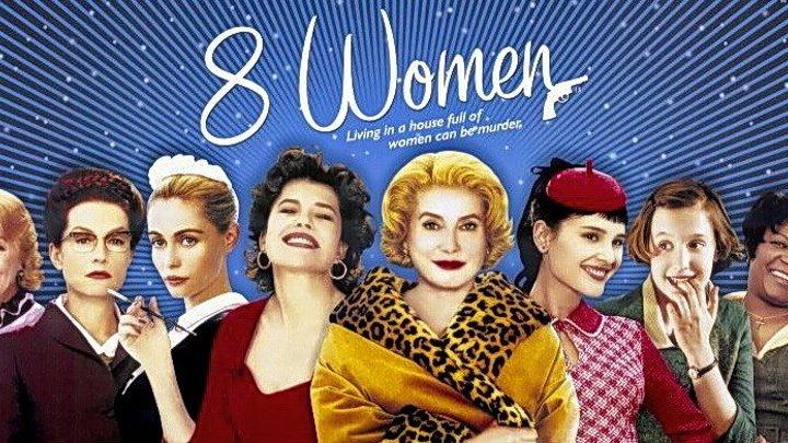 8 женщин (Франция HD72Ор) • Комедия \ 2ОО2г