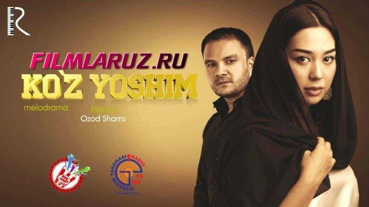 Ko'z yoshim (o'zbek film) ¦ Куз ёшим (узбекфильм)