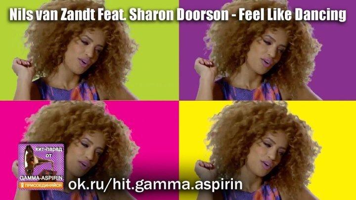 Nils van Zandt Feat. Sharon Doorson - Feel Like Dancing