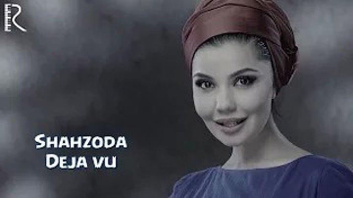 Shahzoda - Deja vu (Official HD video)