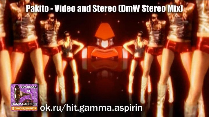 Pakito - Video and Stereo (DmW Stereo Mix)