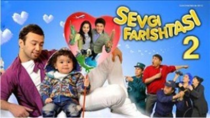 Sevgi Farishtasi 2 _ Севги Фариштаси 2 (O'zbek kino 2014)