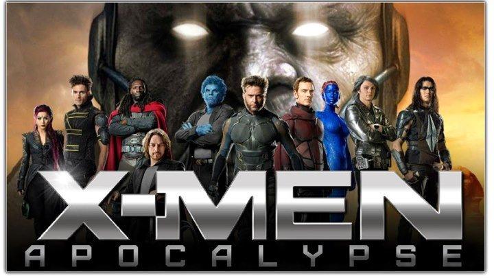Люди Икс: Апокалипсис - Русский трейлер 2016