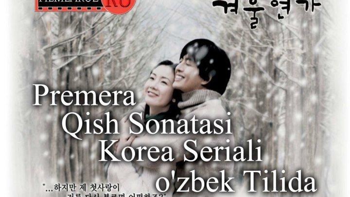 Qish Sonatasi 2-qism _ Қиш Сонатаси 2-қисм (Koreya Serial)