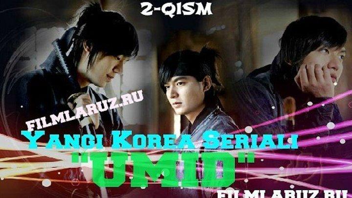 Umid 2-Qism (Yangi Korea Seriali) Filmlaruz.ru
