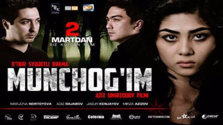 Munchog'im Yangi uzbek kino 2015 _ Мунчогим Янги узбек кино 2015