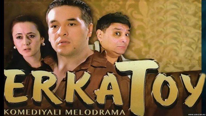 Erkatoy (o'zbek film) _ Эркатой (узбекфильм)