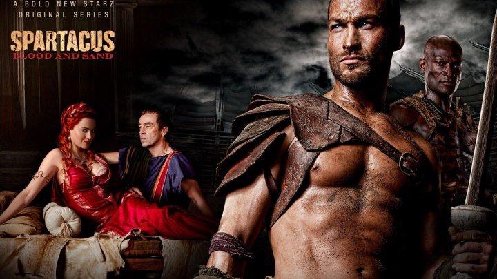 Спартак: Кровь и песок 4 серия 2010 [18+]
