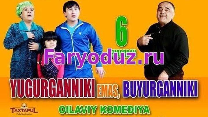 Yugurganniki Emas Buyurganniki (Faryoduz.ru)