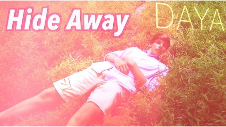 Daya - Hide Away (Official Video)