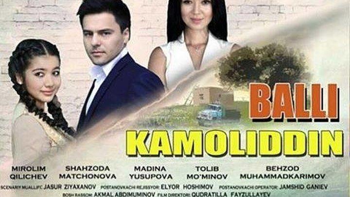 Balli Kamoliddin ( Yangi O'zbek kino 2016)