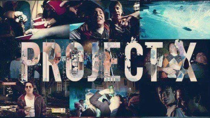 Проект X: Дорвались !!