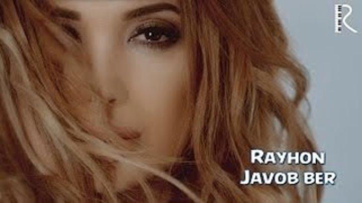 Rayhon - Javob ber (Official HD Video)