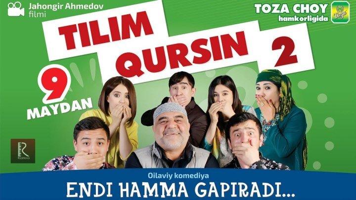 Tilim qursin 2 _ Тилим курсин 2 (O'zbek kino 2016)