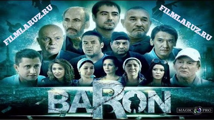 Baron ( Uzbek kino) 2016 Filmlaruz.ru