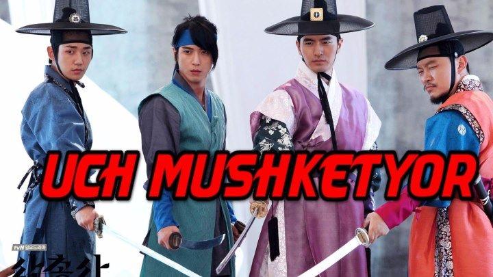 Uch Mushketyor (Uzbek tilida koreyski yangi serial 2016)1.QISIM